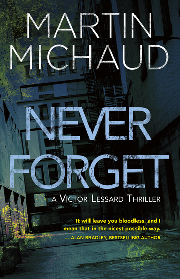 Never Forget - A Victor Lessard Thriller - cover