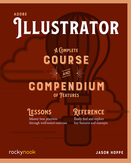 Adobe Illustrator - A Complete Course and Compendium of Features - cover