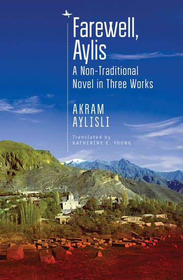 Farewell Aylis - A Non-Traditional Novel in Three Works - cover