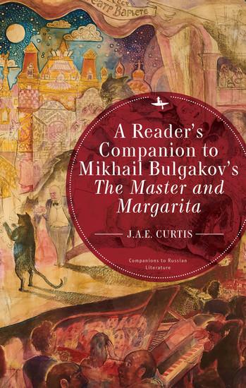 A Reader's Companion to Mikhail Bulgakov's The Master and Margarita - cover