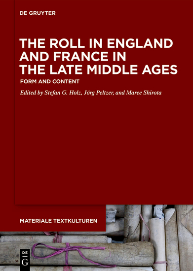 The Roll in England and France in the Late Middle Ages - Form and Content - cover