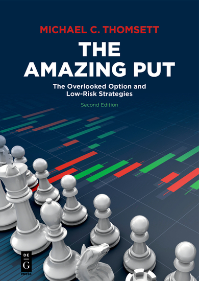 The Amazing Put - The Overlooked Option and Low-Risk Strategies - cover