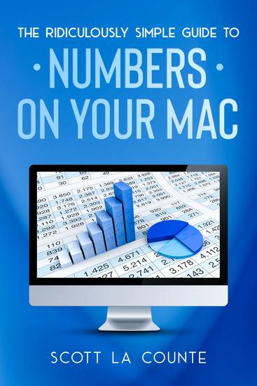 The Ridiculously Simple Guide To Numbers For Mac - cover