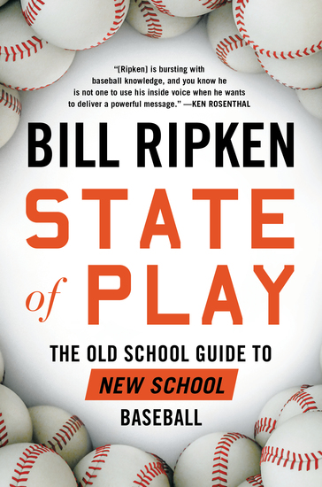 State of Play - The Old School Guide to New School Baseball - cover