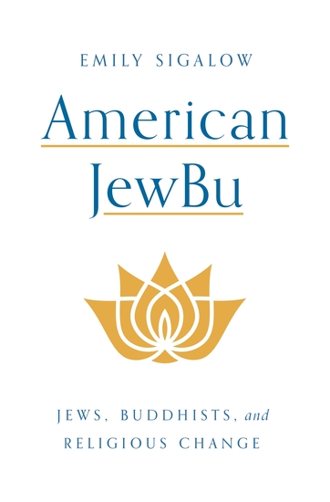 American JewBu - Jews Buddhists and Religious Change - cover