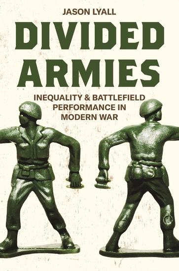 Divided Armies - Inequality and Battlefield Performance in Modern War - cover