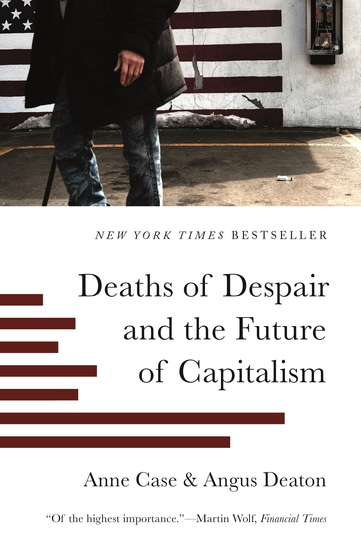 Deaths of Despair and the Future of Capitalism - cover