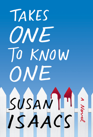 Takes One to Know One - A Novel - cover