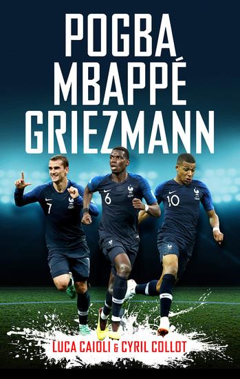 Pogba Mbappé Griezmann - cover