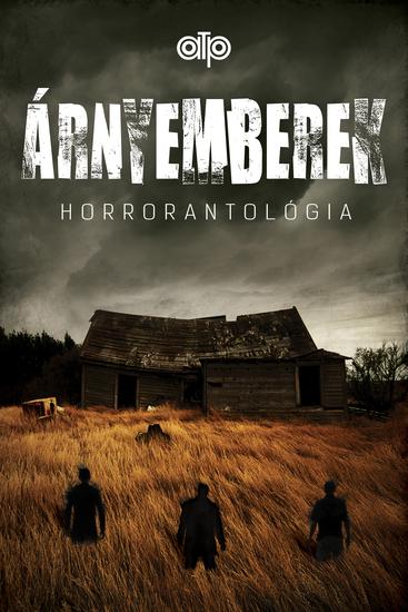 Árnyemberek - Horrorantológia - cover