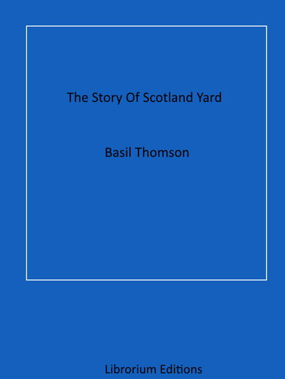 The Story Of Scotland Yard - cover