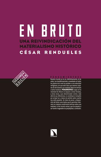 En bruto - Una reivindicación del materialismo histórico - cover