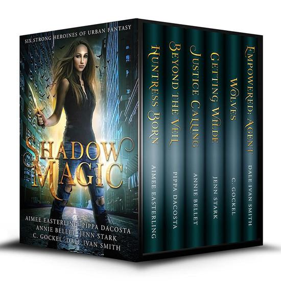 Shadow Magic: Six Strong Heroines of Urban Fantasy - cover