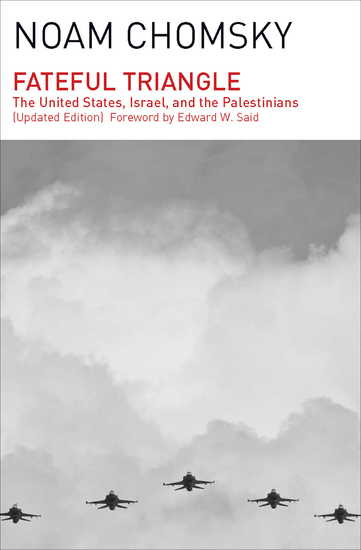 Fateful Triangle - The United States Israel and the Palestinians (Updated Edition) - cover