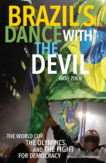 Brazil's Dance with the Devil - The World Cup The Olympics and the Struggle for Democracy - cover