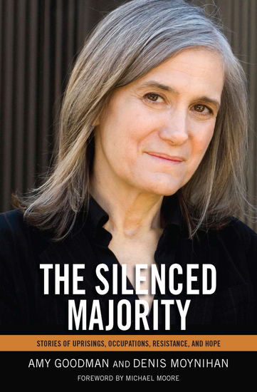 The Silenced Majority - Stories of Uprisings Occupations Resistance and Hope - cover