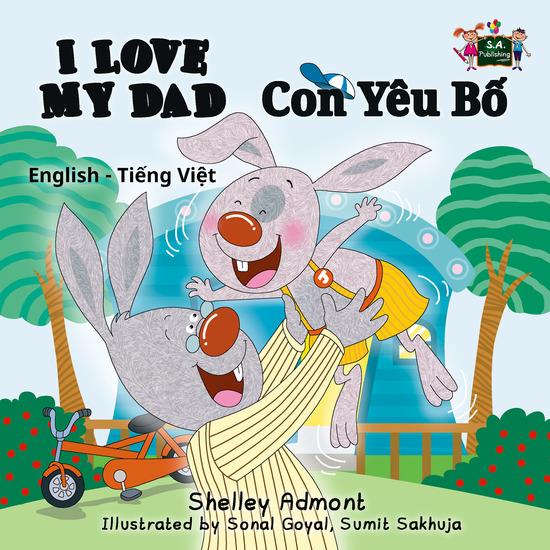 I Love My Dad (English Vietnamese Bilingual Book) - cover