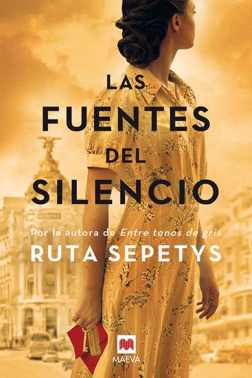 Las fuentes del silencio - Ruta Sepetys la autora que da voz a las personas olvidadas por la historia - cover