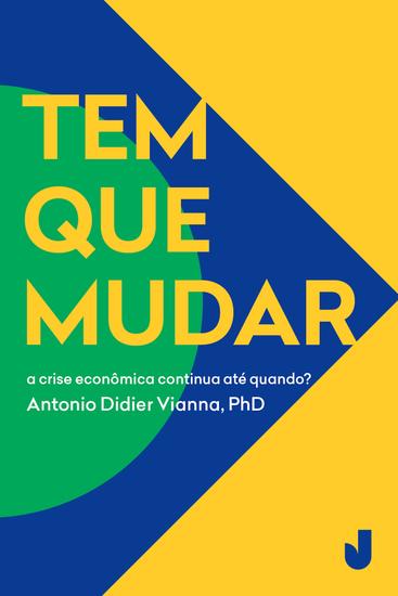 Tem que mudar - propostas e soluções para mudar o Brasil - cover