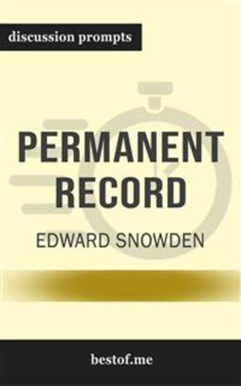 """Summary: """"Permanent Record"""" by Edward Snowden - Discussion Prompts - cover"""