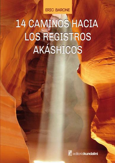 14 caminos hacia los registros akáshicos - cover