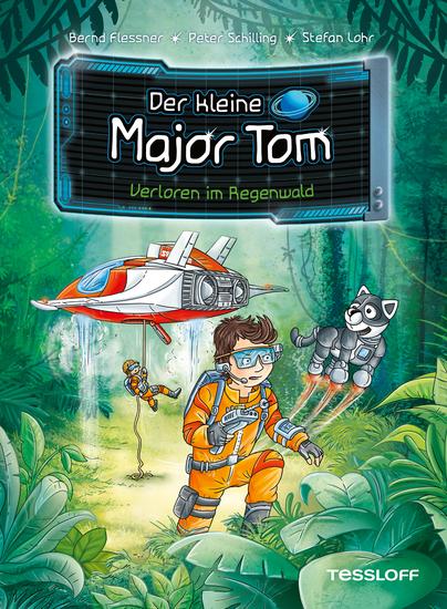 Der kleine Major Tom Band 8: Verloren im Regenwald - cover
