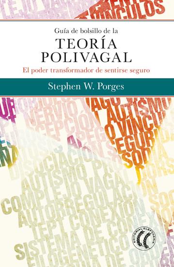 Guía de bolsillo de la teoría polivagal - El poder transformador de sentirse seguro - cover