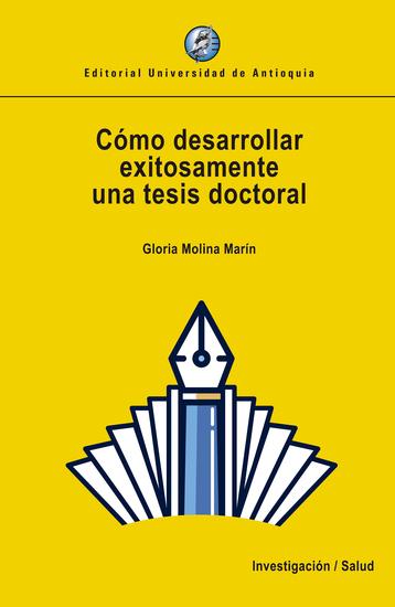 Cómo desarrollar exitosamente una tesis doctoral - cover