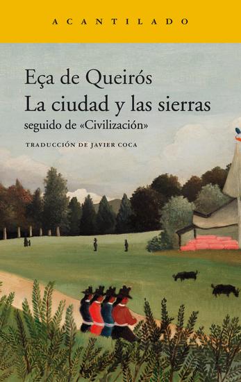 """La ciudad y las sierras - seguido de """"Civilización"""" - cover"""