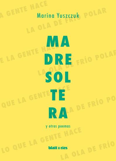 Madre soltera y otros poemas - cover