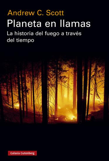 Planeta en llamas - La historia del fuego a través del tiempo - cover
