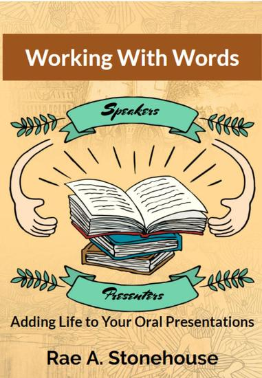 Working with Words: Adding Life to Your Oral Presentations - cover