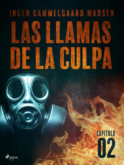 Las llamas de la culpa - Capítulo 2 - cover