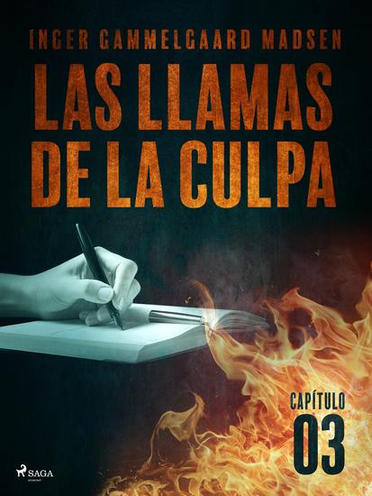 Las llamas de la culpa - Capítulo 3 - cover