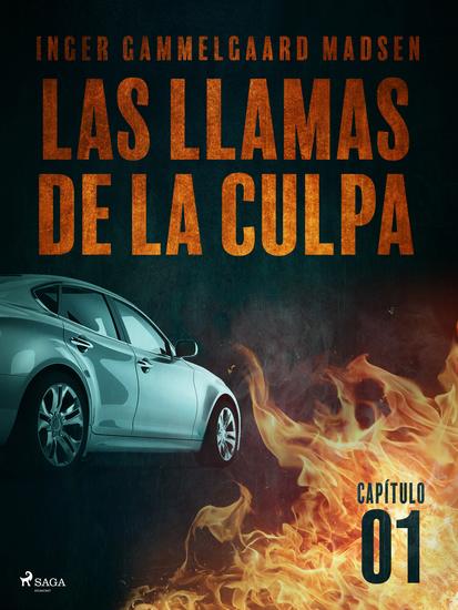 Las llamas de la culpa - Capítulo 1 - cover