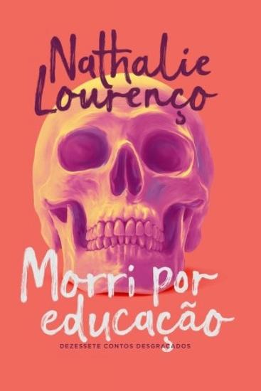 Morri por educação - Dezessete contos desgraçados - cover