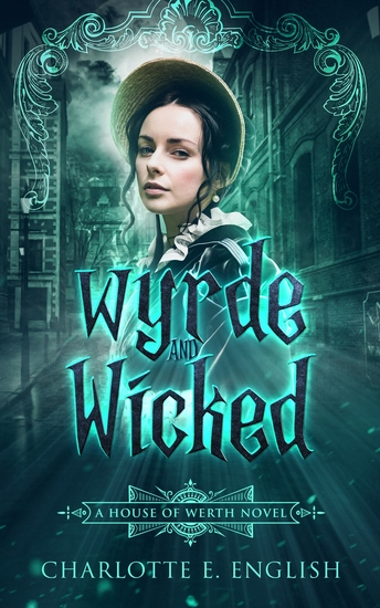 Wyrde and Wicked - cover
