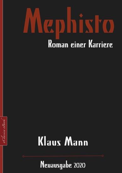 Mephisto – Roman einer Karriere - Neuausgabe 2020 - cover