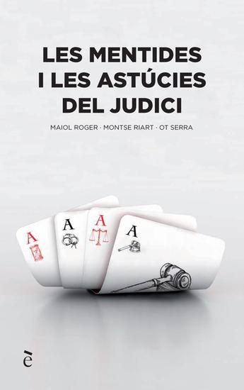 Les mentides i les astúcies del judici - cover