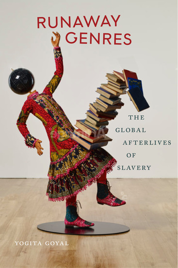 Runaway Genres - The Global Afterlives of Slavery - cover