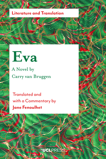 Eva - A Novel by Carry van Bruggen - Translated and with a Commentary by Jane Fenoulhet - cover