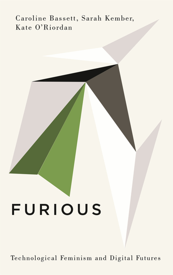 Furious - Technological Feminism and Digital Futures - cover