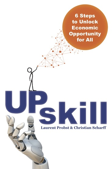 Upskill - 6 Steps to Unlock Economic Opportunity for All - cover