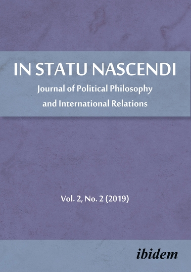 In Statu Nascendi - Journal of Political Philosophy and International Relations Volume 2 No 2 (2019) - cover