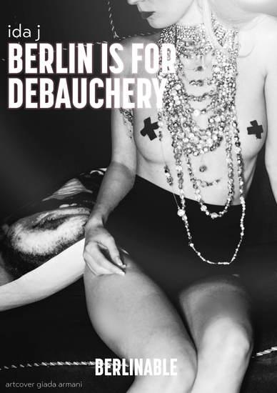 Berlin is for Debauchery - cover