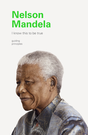 I Know This to Be True: Nelson Mandela - cover