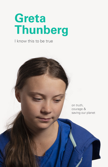 I Know This to Be True: Greta Thunberg - cover