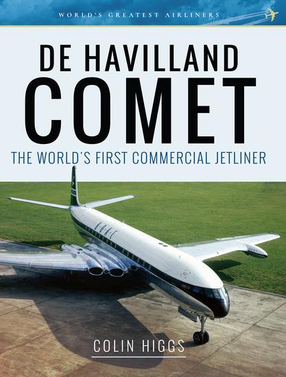 De Havilland Comet - The World's First Commercial Jetliner - cover