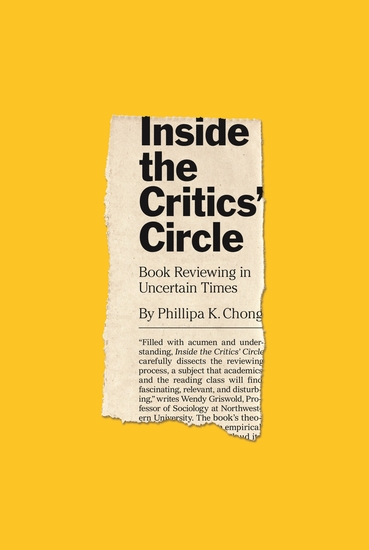 Inside the Critics' Circle - Book Reviewing in Uncertain Times - cover
