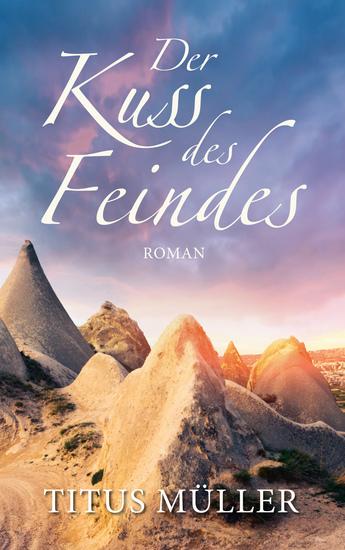 Der Kuss des Feindes - Roman - cover
